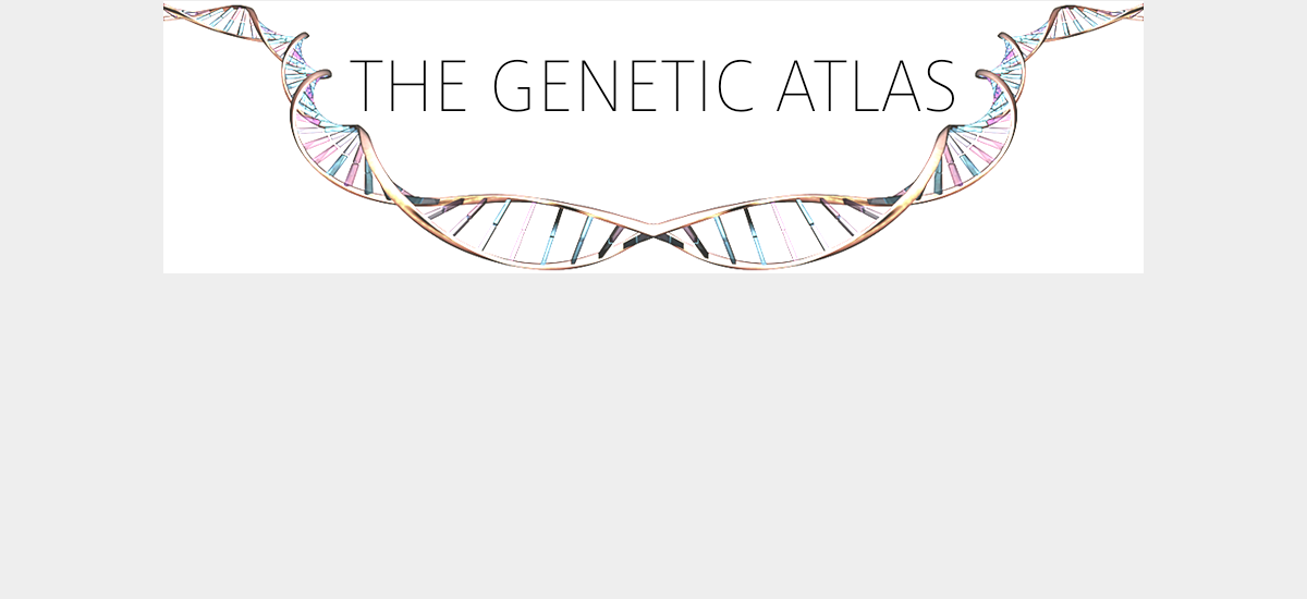 The Genetic Atlas